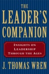 The Leaders Companion Insights On Leadership Through The Ages