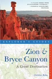 Explorer's Guide Zion & Bryce Canyon: A Great Destination