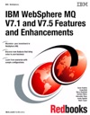 IBM WebSphere MQ V71 And V75 Features And Enhancements