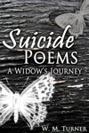 Suicide Poems A Widows Journey