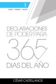 DECLARACIONES DE PODER PARA 365 DíAS DEL AñO VOLUMEN 1