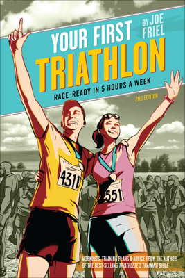 Your First Triathlon, 2nd Ed. - Joe Friel book