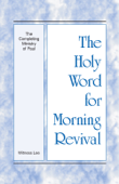 The Holy Word for Morning Revival - The Completing Ministry of Paul