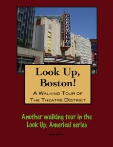 A Walking Tour of Boston's Theatre District