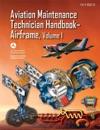 The Aviation Maintenance Technician HandbookAirframe Volume 1