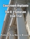 Courtroom Vigilante - The OJ Simpson Civil Trial