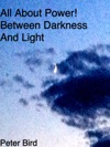 All About Power Between Darkness And Light