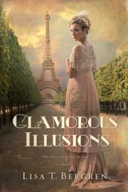 Glamorous Illusions - Lisa T. Bergren book summary