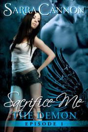 Sacrifice Me: The Demon book