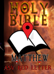 Holy Bible (ASV Red Letter Edition): Matthew