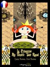 La Princesse Au Ventre Tout Rond