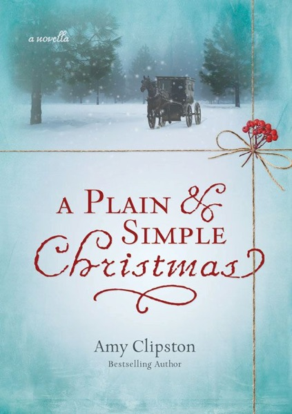 A Plain and Simple Christmas - Amy Clipston book cover