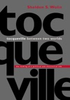 Tocqueville Between Two Worlds