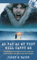 As Far as My Feet Will Carry Me ebook Download