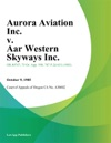 Aurora Aviation Inc V Aar Western Skyways Inc