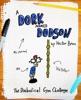 A Dork Named Dodson: The Diabolical Gym Challenge