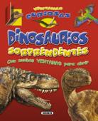 Dinosaurios sorprendentes (Libro con sonido)