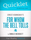 Quicklet On Ernest Hemingways For Whom The Bell Tolls CliffsNotes-Like Summary Analysis And Commentary