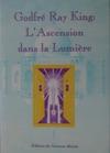 Godfr Ray King  LAscension Dans La Lumire