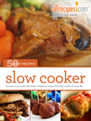 Slow Cooker: 50 Best Recipes