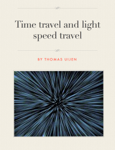 Time travel and travel at the speed of light