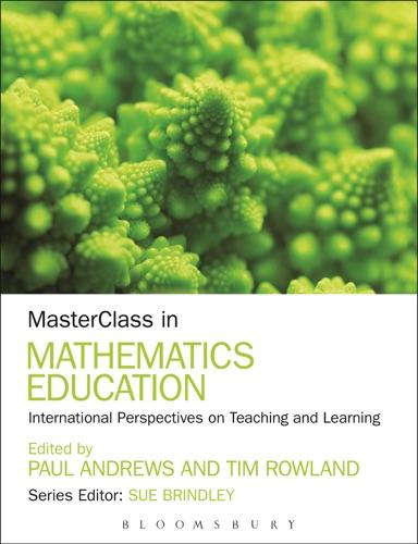 Paul Andrews & Tim Rowland - MasterClass in Mathematics Education
