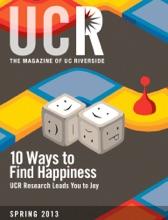 UCR Magazine, Spring 2013
