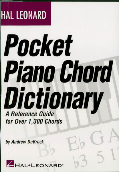 Hal Leonard Pocket Piano Chord Dictionary (Music Instruction)