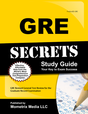 GRE Secrets Study Guide: - GRE Exam Secrets Test Prep Team book