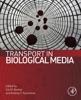 Transport In Biological Media (Enhanced Edition)