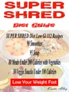 Super Shred Diet Guide Low Gi 112 Recipes