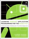 Learning Android Application Programming For The Kindle Fire A Hands-On Guide To Building Your First Android Application
