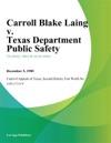 Carroll Blake Laing V Texas Department Public Safety
