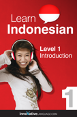 Learn Indonesian - Level 1: Introduction to Indonesian (Enhanced Version)