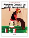Florence Cassez La Verdad Secuestrada