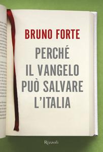 Perché il vangelo può salvare l'Italia Libro Cover