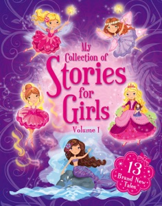 My Collection of Stories for Girls - Volume 1