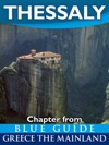 Thessaly With The Meteora Volos Pelion Larissa Dion Tempe And Mount Olympus - Blue Guide Chapter