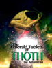 Thoth the Atlantean & Quinn Michaels - The Emerald Tablets of THOTH  artwork