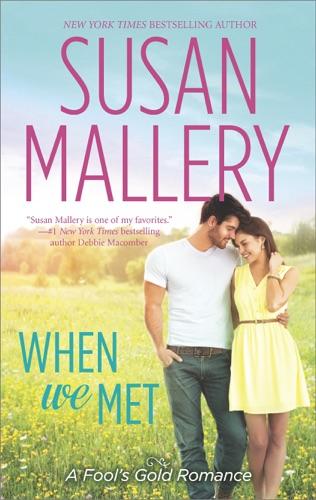 Susan Mallery - When We Met
