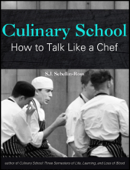 Culinary School: How to Talk Like a Chef