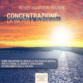 Concentrazione: la via per il successo