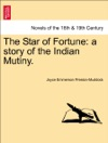 The Star Of Fortune A Story Of The Indian Mutiny Vol II