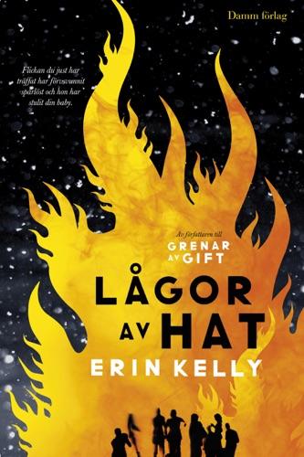Erin Kelly - Lågor av hat