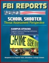 FBI Reports School Shooter Threat Assessment Perspective Campus Attacks Targeted Violence Affecting Institutions Of Higher Education - Response To Virginia Tech Columbine