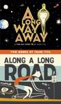 A Long Way Away  Along A Long Road