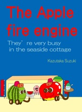 The Apple Fire Engine  They're Very Busy In The Seaside Cottage