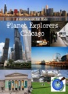 Planet Explorers Chicago Planet Explorers Travel Guides For Kids