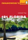 101 Florida - Reiseführer von Iwanowski