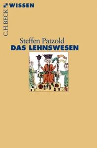 Das Lehnswesen von Steffen Patzold Buch-Cover